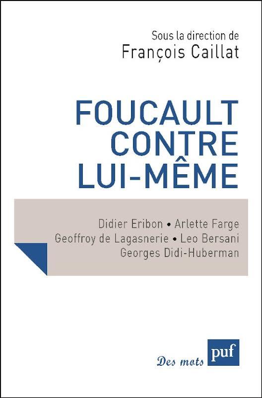 Foucault contre lui-même couv
